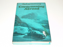Caravanning Abroad (Armstrong 1974)